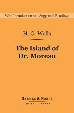 The Island of Dr. Moreau (Barnes & Noble Digital Library)