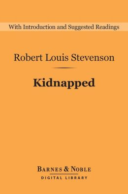 Kidnapped (Barnes & Noble Digital Library)