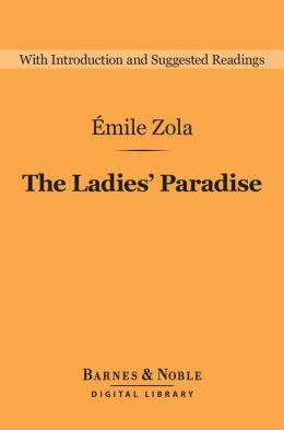 The Ladies' Paradise (Barnes & Noble Digital Library)