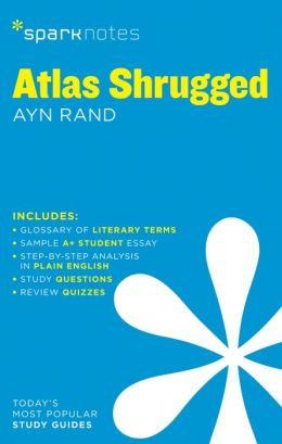 Atlas Shrugged (SparkNotes Literature Guide Series)