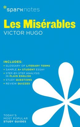 Les Miserables (SparkNotes Literature Guide Series)
