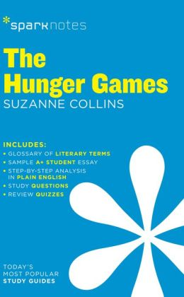The Hunger Games (SparkNotes Literature Guide)