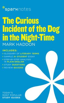 The Curious Incident of the Dog in the Night-Time (SparkNotes Literature Guide Series)