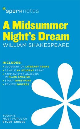 A Midsummer Night's Dream (SparkNotes Literature Guide Series)