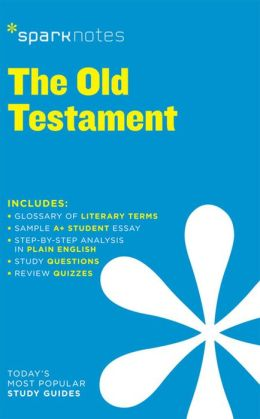 Old Testament (SparkNotes Literature Guide Series)