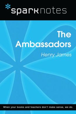 The Ambassadors (SparkNotes Literature Guide)