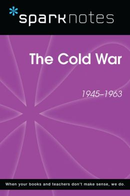The Cold War (SparkNotes History Note)