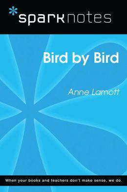 Bird by Bird (SparkNotes Literature Guide)