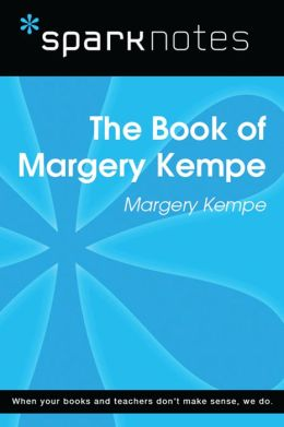 The Book of Margery Kempe (SparkNotes Literature Guide)