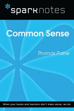Common Sense (SparkNotes Literature Guide)