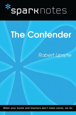 The Contender (SparkNotes Literature Guide)