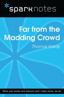 character analysis far from the madding Analysis far from the madding crowd offers in ample  hardy briefly mentions two characters from far from the madding crowd  a book titled far from the madding .