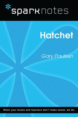 Hatchet (SparkNotes Literature Guide)