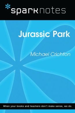 Jurassic Park (SparkNotes Literature Guide)