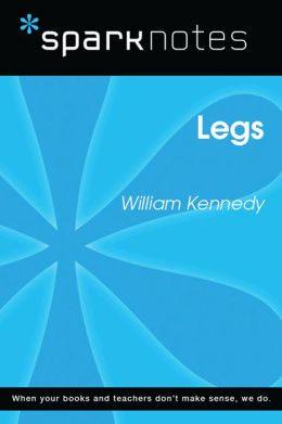 Legs (SparkNotes Literature Guide)