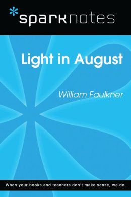 Light in August (SparkNotes Literature Guide)