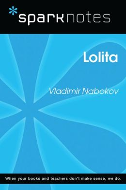 Lolita (SparkNotes Literature Guide)