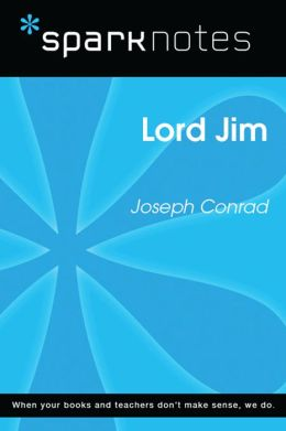Lord Jim (SparkNotes Literature Guide)