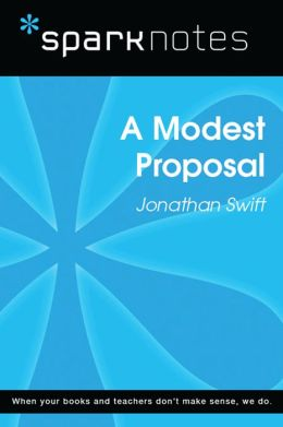 A Modest Proposal (SparkNotes Literature Guide)