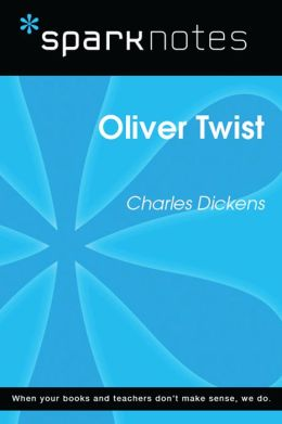 Oliver Twist (SparkNotes Literature Guide)