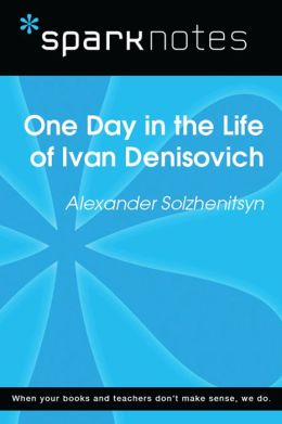 One Day in the Life (SparkNotes Literature Guide)
