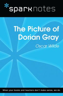 The Picture of Dorian Gray (SparkNotes Literature Guide)