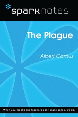The Plague (SparkNotes Literature Guide)
