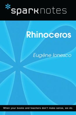 Rhinoceros (SparkNotes Literature Guide)