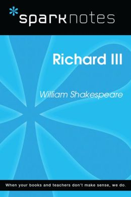 Richard III (SparkNotes Literature Guide)