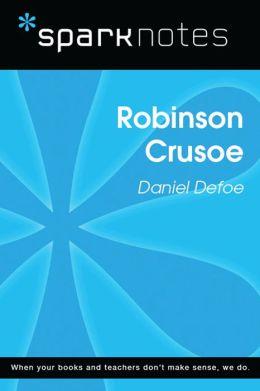 Robinson Crusoe (SparkNotes Literature Guide)