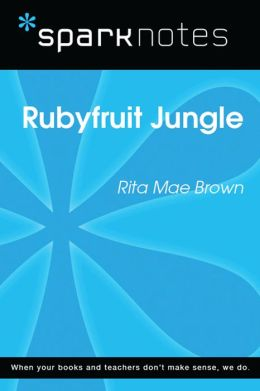 Rubyfruit Jungle (SparkNotes Literature Guide)