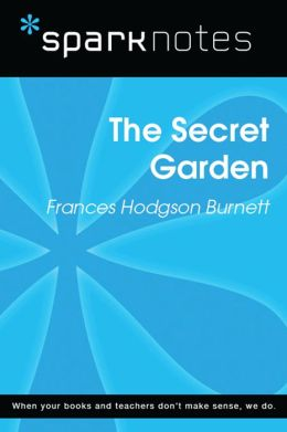 The Secret Garden (SparkNotes Literature Guide)