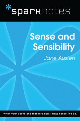 Sense and Sensibility (SparkNotes Literature Guide)