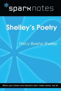 Shelley's Poetry (SparkNotes Literature Guide)