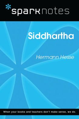 Siddhartha (SparkNotes Literature Guide)
