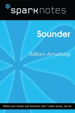 Sounder (SparkNotes Literature Guide)