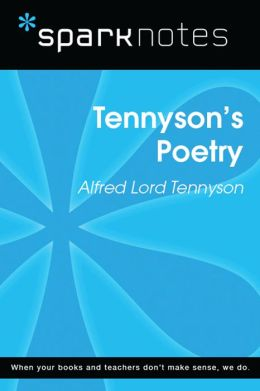 Tennyson's Poetry (SparkNotes Literature Guide)