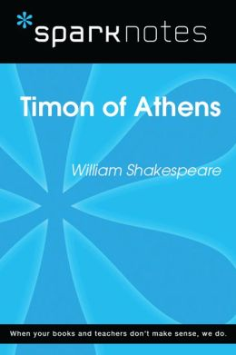 Timon of Athens (SparkNotes Literature Guide)