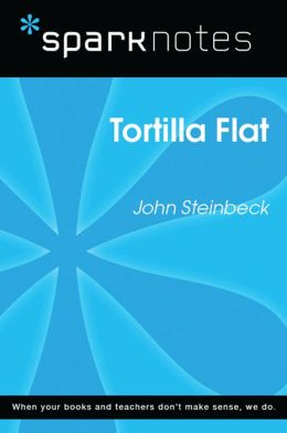 Tortilla Flat (SparkNotes Literature Guide)