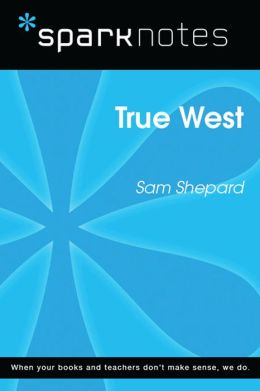 True West (SparkNotes Literature Guide)