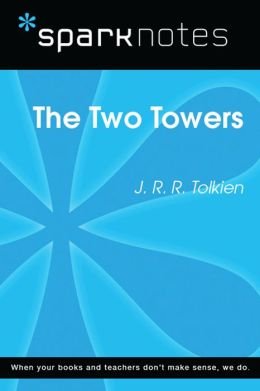 The Two Towers (SparkNotes Literature Guide)