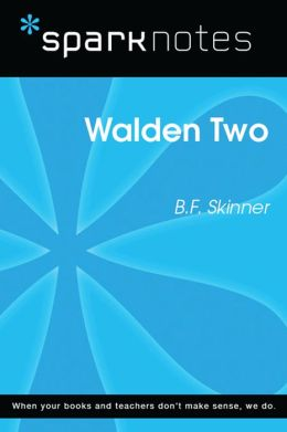 Walden Two (SparkNotes Literature Guide)