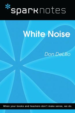 White Noise (SparkNotes Literature Guide)