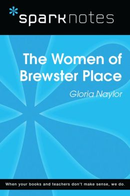 The Women of Brewster Place (SparkNotes Literature Guide)