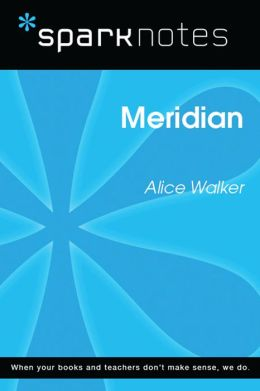 Meridian (SparkNotes Literature Guide)