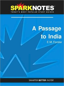 A Passage to India (SparkNotes Literature Guide Series)