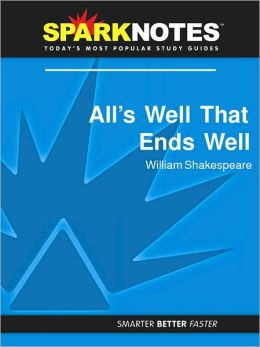 All's Well That Ends Well (SparkNotes Literature Guide Series)