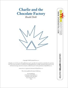 Charlie and the Chocolate Factory (SparkNotes Literature Guide) (PagePerfect NOOK Book)