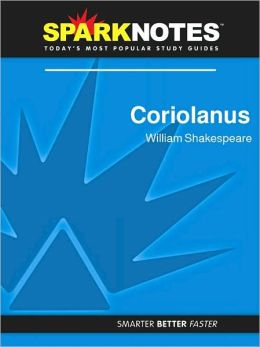 Coriolanus (SparkNotes Literature Guide Series)