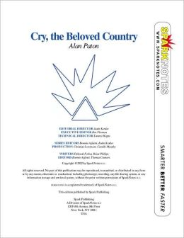 Cry, the Beloved Country (SparkNotes Literature Guide Series)